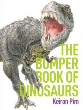 The Bumper Book of Dinosaurs