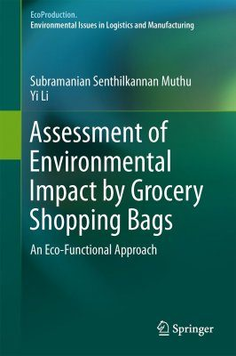 Assessment of Environmental Impact by Grocery Shopping Bags