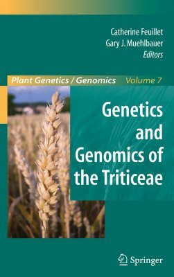 Genetics and Genomics of the Triticeae