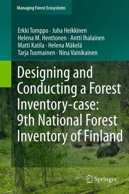 Designing and Conducting a Forest Inventory - Case: 9th National Forest Inventory of Finland