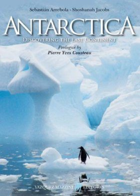 Antarctica: Discovering the Last Continent