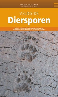 Veldgids Diersporen [Field Guide to Animal Tracks]