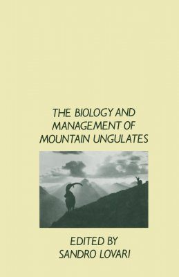 The Biology and Management of Mountain Ungulates