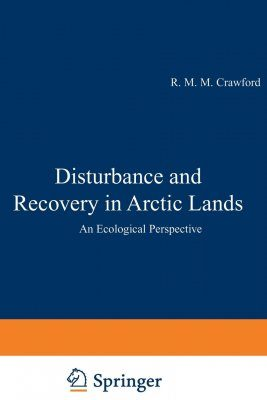 Disturbance and Recovery in Arctic Lands