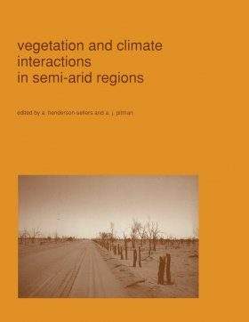 Vegetation and Climate Interactions in Semi-arid Regions