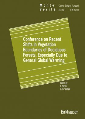 Conference on Recent Shifts in Vegetation Boundaries of Deciduous Forests, Especially Due to General Global Warming