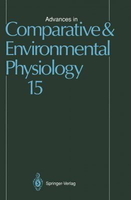 Advances in Comparative and Environmental Physiology, Volume 15