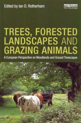 Trees, Forested Landscapes and Grazing Animals