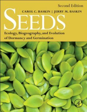 Seeds: Ecology, Biogeography, and Evolution of Dormancy and Germination