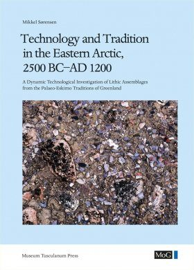 Technology and Tradition in the Eastern Arctic, 2500 BC-AD 1200