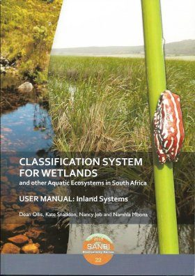 Classification System for Wetlands and Other Aquatic Ecosystems in South Africa