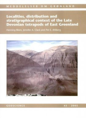 Localities, Distribution and Stratigraphical Context of the Late Devonian Tetrapods of East Greenland