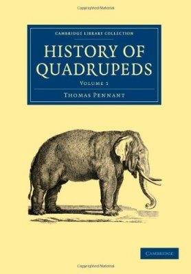 History of Quadrupeds, Volume 1