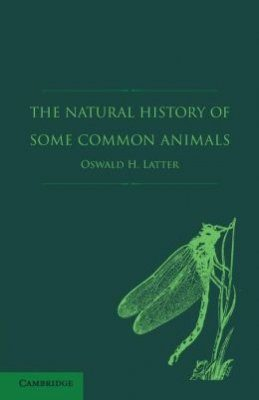 The Natural History of Some Common Animals