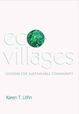 Ecovillages: Lessons for Sustainable Community