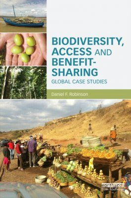 Biodiversity, Access and Benefit Sharing