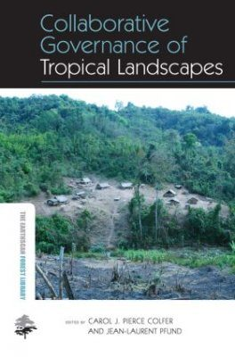 Collaborative Governance of Tropical Landscapes