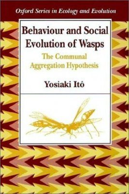 Behaviour and Social Evolution of Wasps