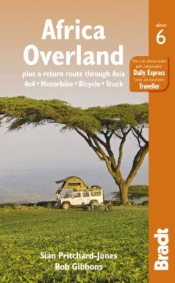 Bradt Travel Guide: Africa Overland