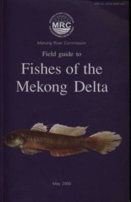 Field Guide to Fishes of the Mekong Delta