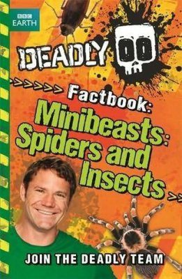 Deadly Factbook 2: Minibeasts, Spiders and Insects