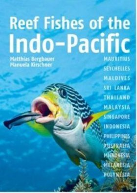 Reef Fishes of the Indo-Pacific