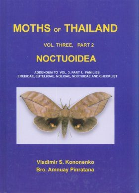 Moths of Thailand, Volume 3: Noctuoidae Part 2