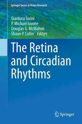The Retina and Circadian Rhythms