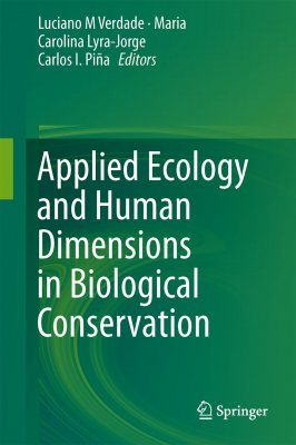 Applied Ecology and Human Dimensions in Biological Conservation