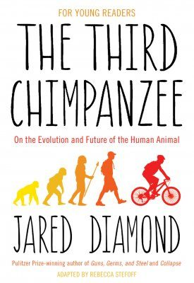 The Third Chimpanzee [For Young Readers]