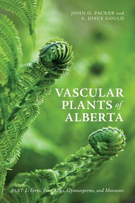 Vascular Plants of Alberta, Part 1