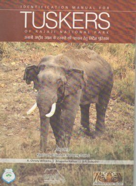Identification Manual for Tuskers of Rajaji National Park