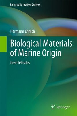 Biological Materials of Marine Origin: Invertebrates