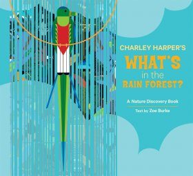 Charley Harper's What's in the Rain Forest?