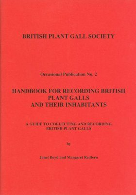 Handbook for Recording British Plant Galls and their Inhabitants