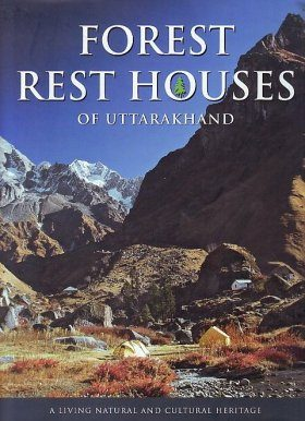 Forest Rest Houses of Uttarakhand