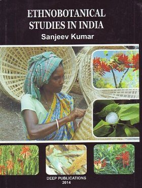 Ethnobotanical Studies in India