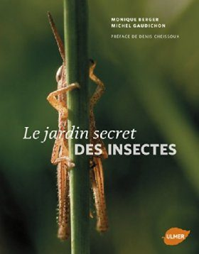 Le Jardin Secret des Insectes [The Secret Life of Insects]