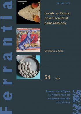Ferrantia, Volume 54: Fossils as Drugs