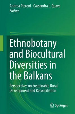 Ethnobotany and Biocultural Diversities in the Balkans