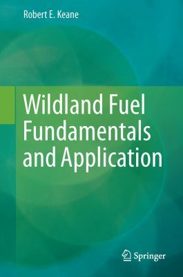 Wildland Fuel Fundamentals and Application