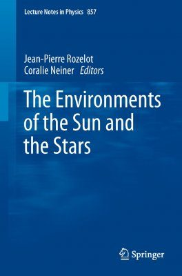 The Environments of the Sun and the Stars
