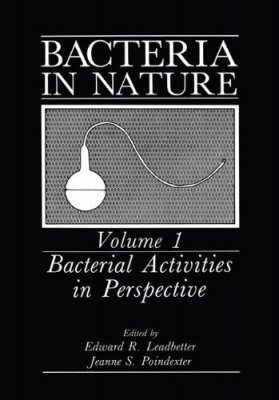 Bacteria in Nature, Volume 1