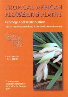 Tropical African Flowering Plants: Ecology and Distribution, Volume 8