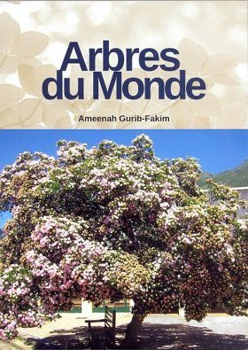 Arbres du Monde [Trees of the World]