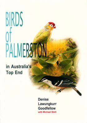 Birds of Palmerston in Australia's Top End