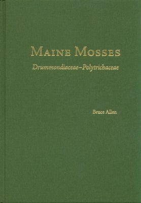 Maine Mosses: Drummondiaceae-Polytrichanceae