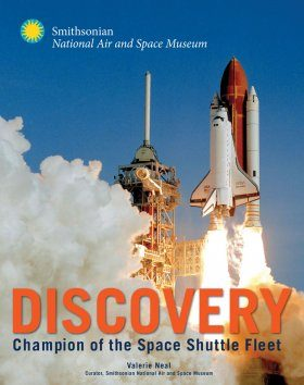 Discovery: Champion of the Space Shuttle Fleet