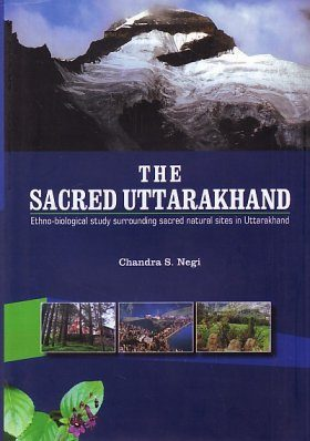 The Sacred Uttarakhand