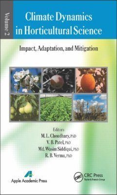 Climate Dynamics in Horticultural Science, Volume 2